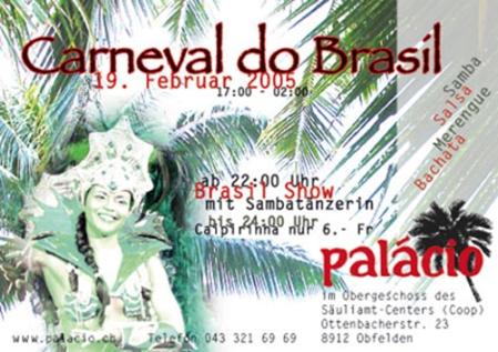 2005, Flyer im Auftrag von Palácio